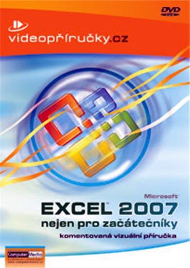 kolektiv: Videopříručka Excel 2007 nejen pro začátečníky - DVD
