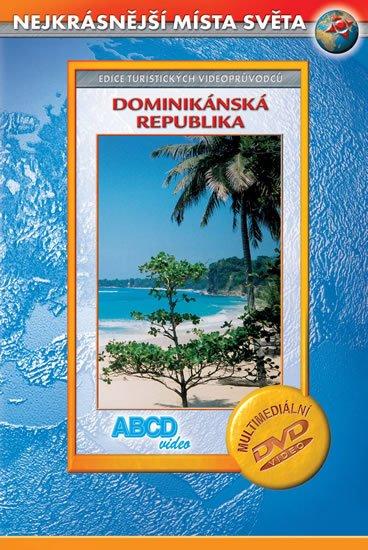 neuveden: Dominikánská republika - Nejkrásnější místa světa - DVD