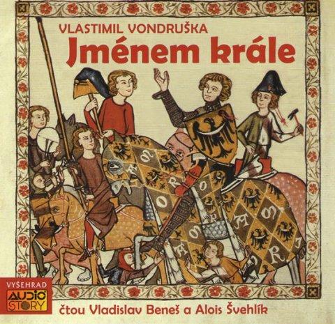 Vondruška Vlastimil: Jménem krále - 2CD