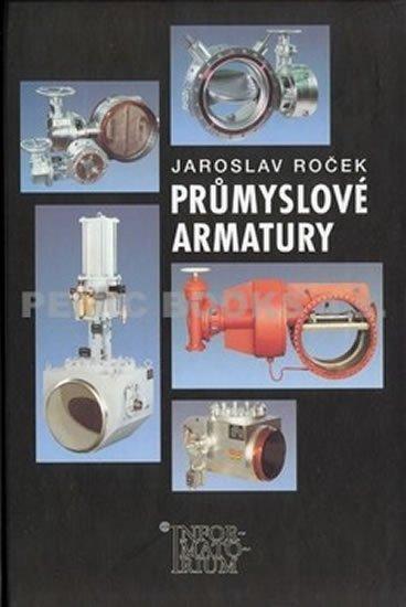 Roček Jaroslav: Průmyslové armatury