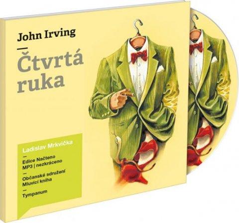 Irving John: Čtvrtá ruka - 2CD mp3 (čte Ladislav Mrkvička)