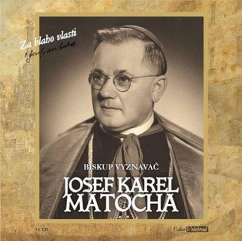 Matocha Josef Karel: Biskup vyznavač - CD (Čte Hana Maciuchová)