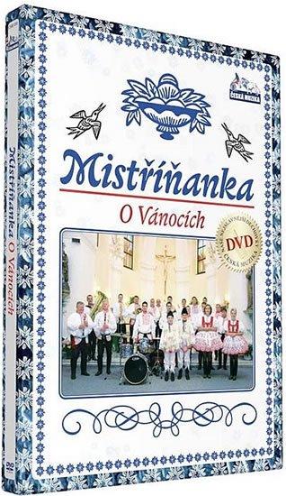 neuveden: Mistříňanka - O vánocich - DVD