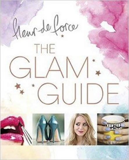 de Force Fleur: Glam Guide