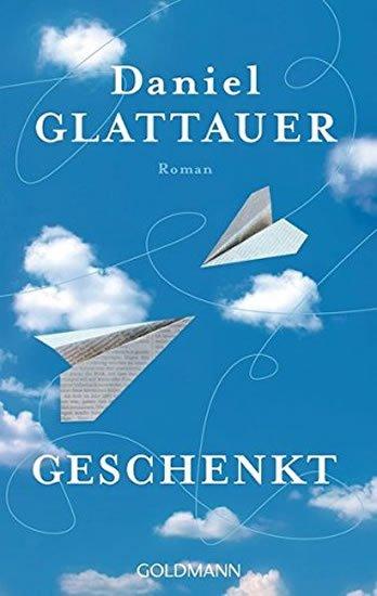Glattauer Daniel: Geschenkt