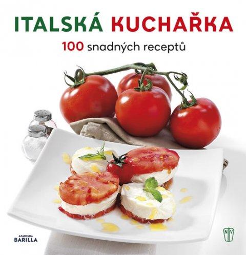 neuveden: Italská kuchařka - 100 snadných receptů