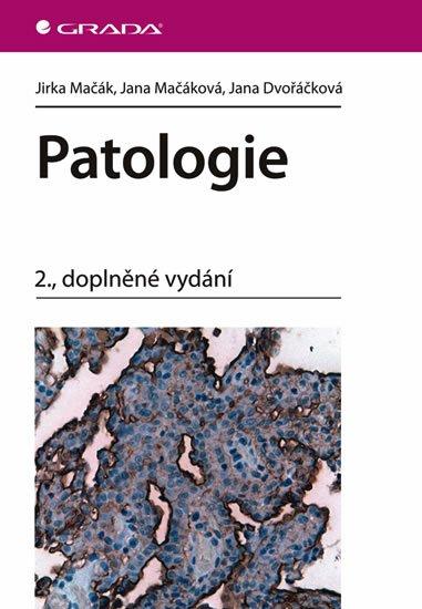 Mačák a kolektiv Jirka: Patologie - 2. vydání