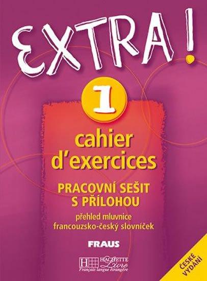 Gallon Fabienne: Extra ! 1: Pracovní sešit