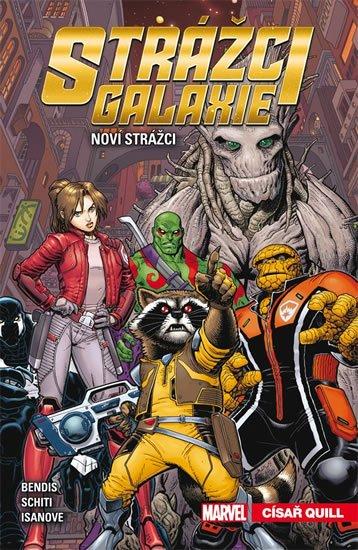 Bendis Brian Michael: Strážci galaxie: Noví Strážci 1 - Císař Quill