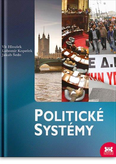 Hloušek Vít, Kopeček Lubomír: Politické systémy