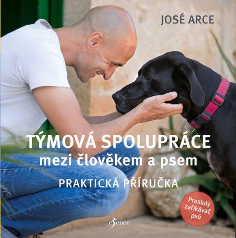 Arce José: Týmová spolupráce mezi člověkem a psem