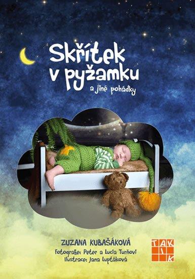 Kubašáková Zuzana: Skřítek v pyžamku a jiné pohádky
