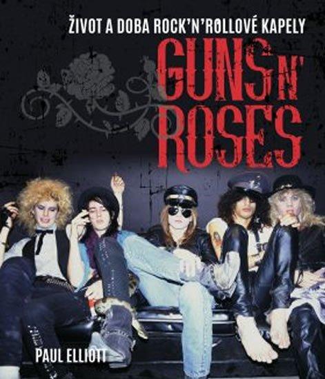 Elliott Paul: Guns N´ Roses
