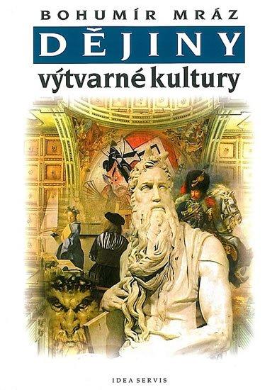 Mráz Bohumír: Dějiny výtvarné kultury 2