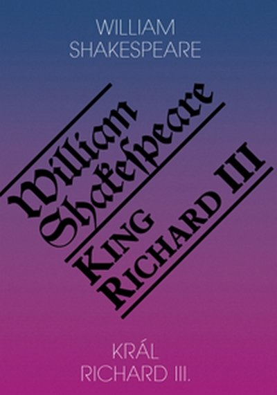 Shakespeare William: Král Richard III. / King Richard III