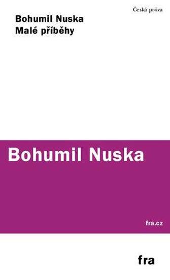 Nuska Bohumil: Malé příběhy