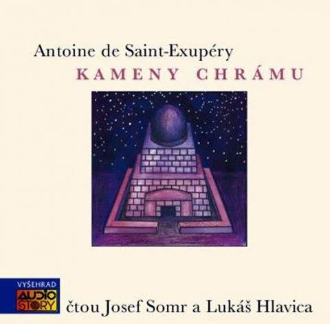 de Saint-Exupéry Antoine: Kameny chrámu - CD