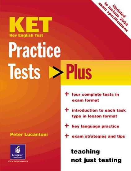 Lucantoni Peter: Practice Tests Plus KET 2003 New Edition
