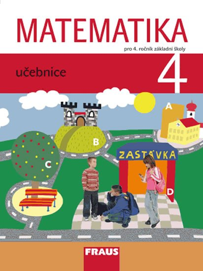 kolektiv autorů: Matematika 4 pro ZŠ - učebnice