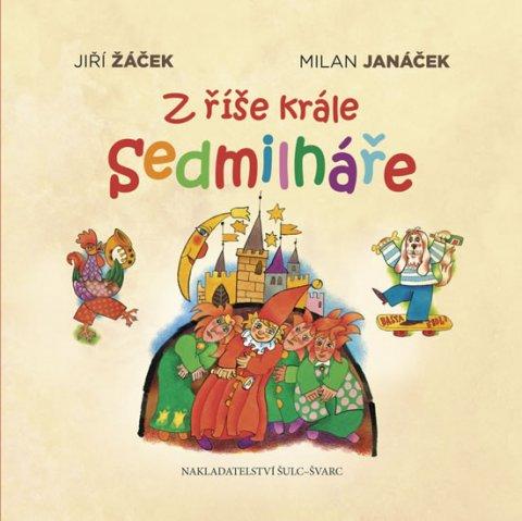 Žáček Jiří: Z říše krále Sedmilháře