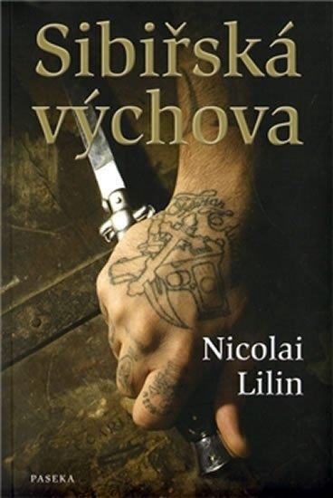Lilin Nicolai: Sibiřská výchova