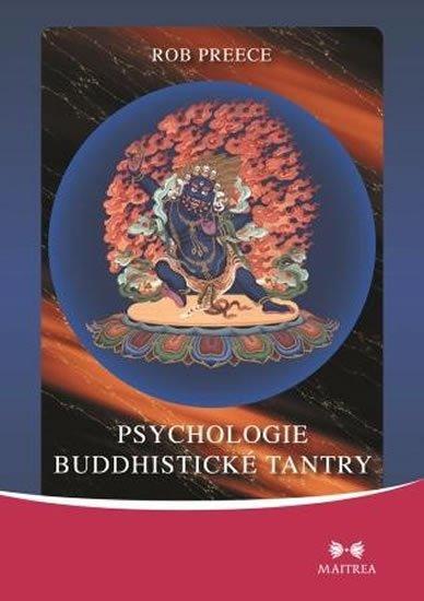 Preece Rob: Psychologie buddhistické tantry