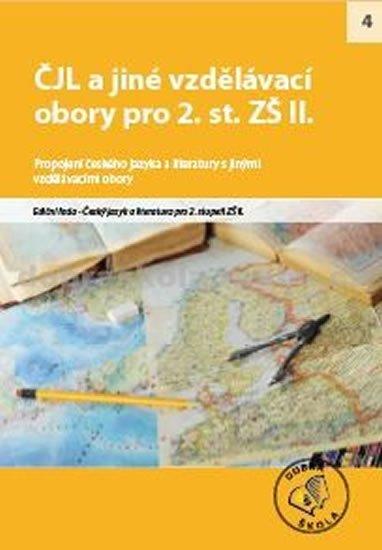 kolektiv autorů: ČJL a jiné vzdělávací obory pro 2. st. ZŠ II.