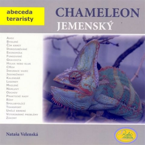 Velenská Nataša: Chameleon jemenský - Abeceda teraristy