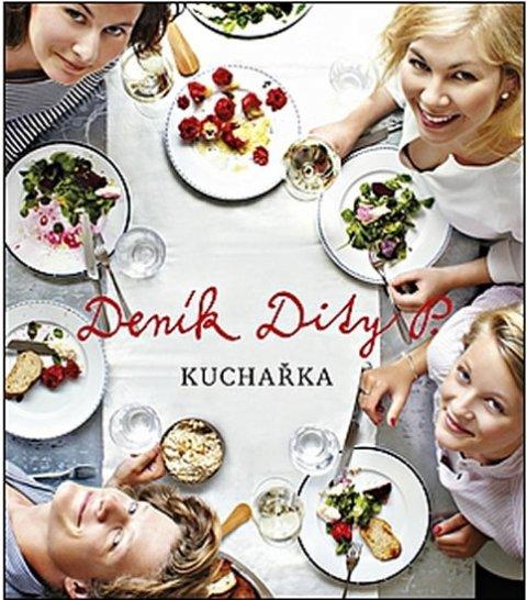 Pecháčková Dita: Deník Dity P. - Kuchařka