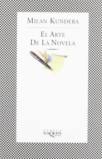 Kundera Milan: El arte de la novela