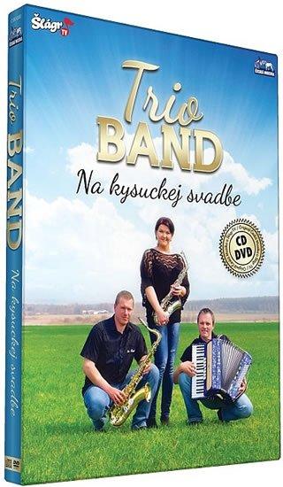 neuveden: Trio Band - Na kysuckej svatbe - CD+DVD