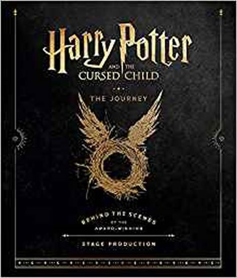 Revensonová Jody: Harry Potter and the Cursed Child: The Journey : Behind the Scenes of the A