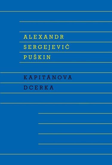 Puškin Alexandr Sergejevič: Kapitánova dcerka