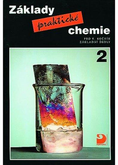 Beneš Pavel: Základy praktické chemie 2 - Učebnice pro 9. ročník základních škol