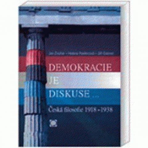 Zouhar Jan, Pavlincová Helena, Gabriel Jiří: Demokracie je diskuse