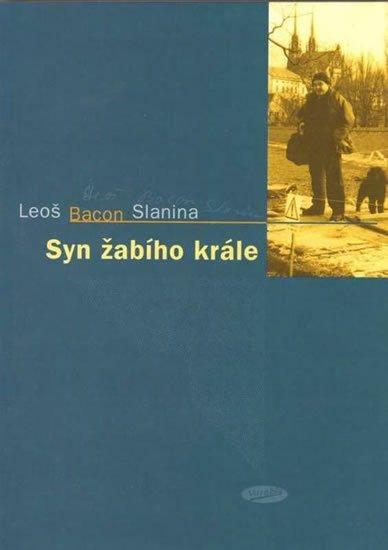 Slanina Leoš Bacon: Syn žabího krále