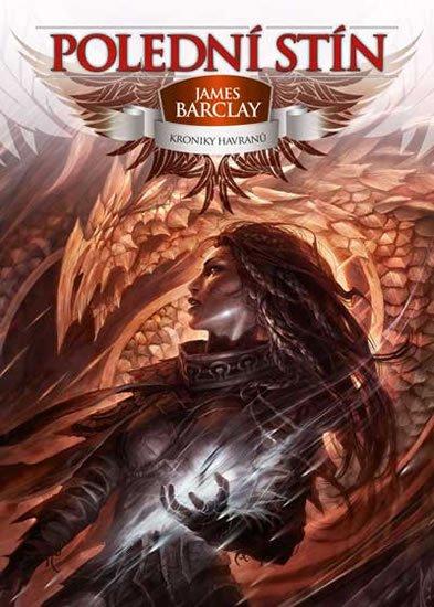 Barclay James: Kroniky Havranů 2 - Polední stín