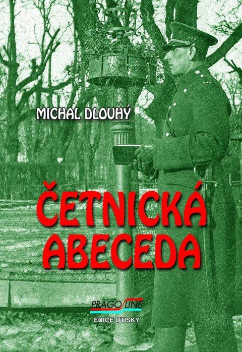 Dlouhý Michal: Četnická abeceda