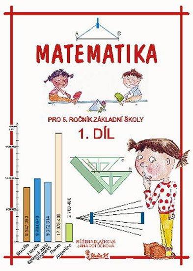 Potůčková Jana: Matematika pro 5. ročník základní školy (1. díl)