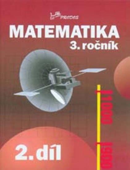 Mikulenková a kolektiv Hana: Matematika 3. ročník - 2.díl