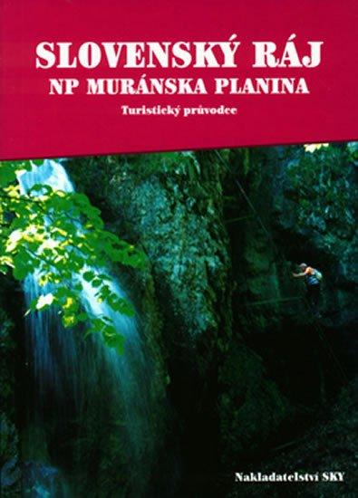 Brandos Otakar: Slovenský ráj - NP Muránska planina