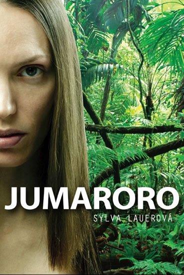 Lauerová Sylva: Jumaroro