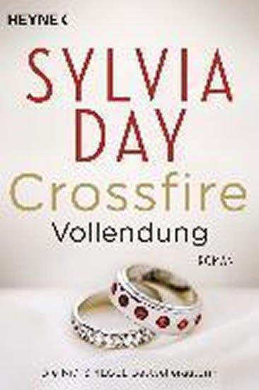 Day Sylvia: Crossfire: Vollendung