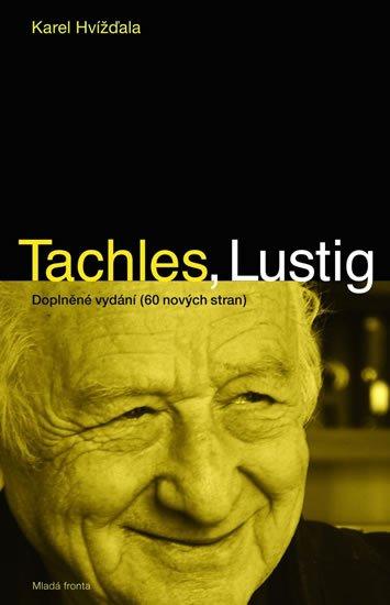 Hvížďala Karel: Tachles, Lustig - 2. vydání