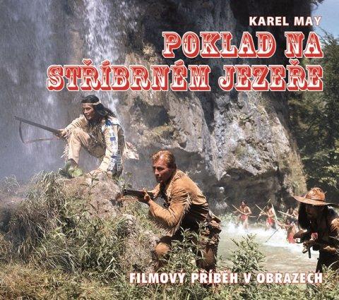 Petzel Michael: Poklad na stříbrném jezeře - Kniha o filmu