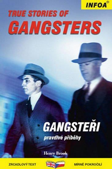 Brook Henry: True Stories of Gangsters/Gangsteři - Zrcadlová četba