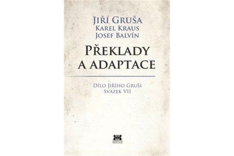 Gruša Jiří: Překlady a adaptace
