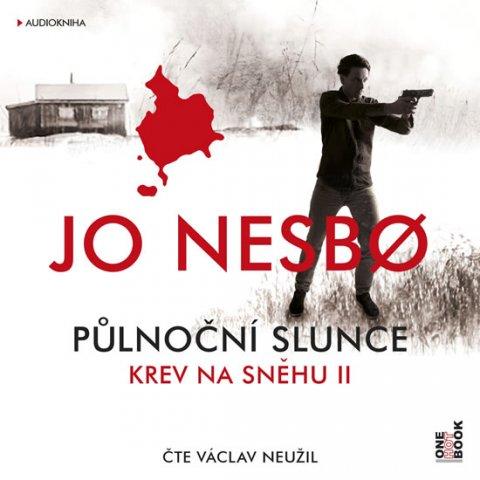 Nesbo Jo: Krev na sněhu II. Půlnoční slunce - CDmp3 (Čte Václav Neužil)