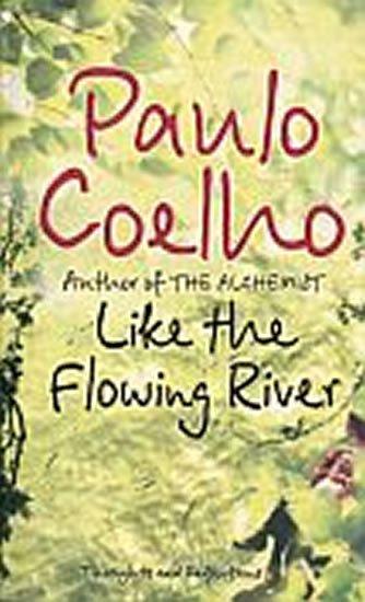Coelho Paulo: Like the Flowing River