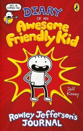 Kinney Jeff: Diary of an Awesome Friendly Kid: Rowley Jefferson´s Journal